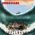 HOGGWASH - Spellbound (cd) - CD