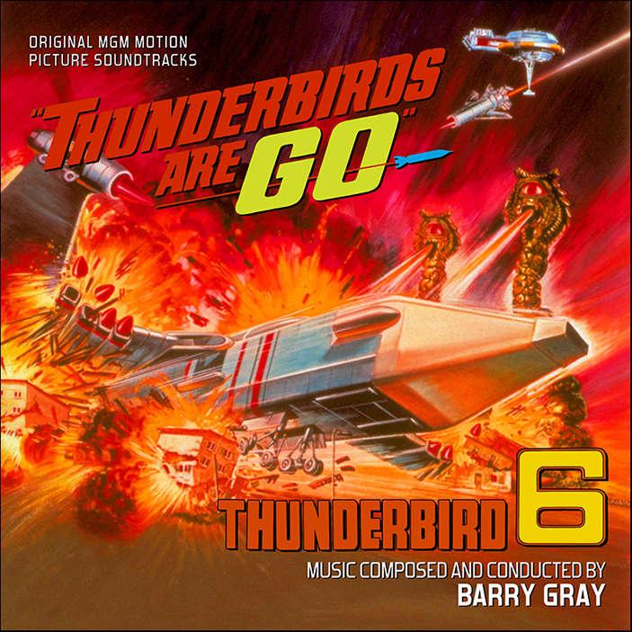 barry gray Thunderbirds Are Go / Thunderbird 6