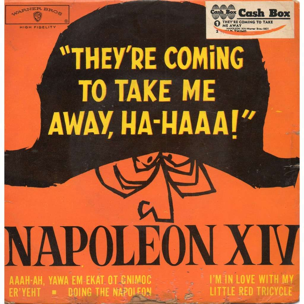 they re coming to take me away ha haaa by napoleon xiv ep with