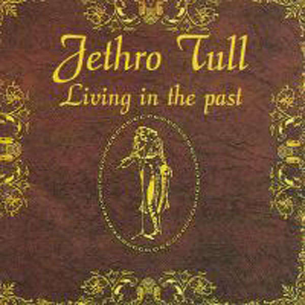 Living in the past by Jethro Tull, CD with progg - Ref:117717663