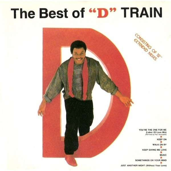 D Train The Best Of 'D' Train