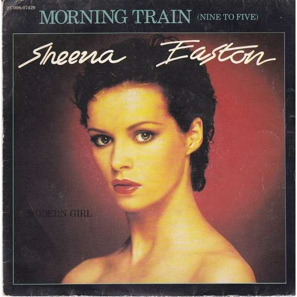 Morning Train Modern Girl By Sheena Easton Sp With