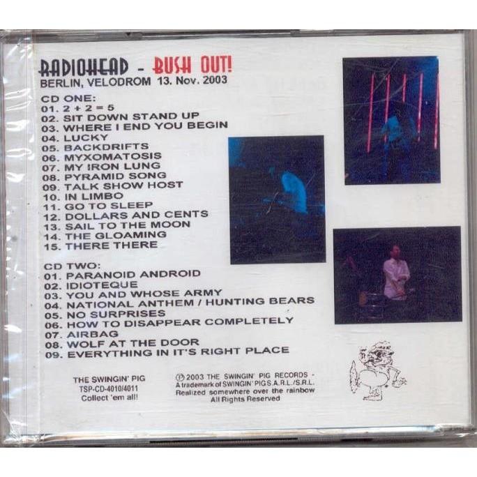 Radiohead Bush Out! (Berlin Velodrom 13.11.2003)