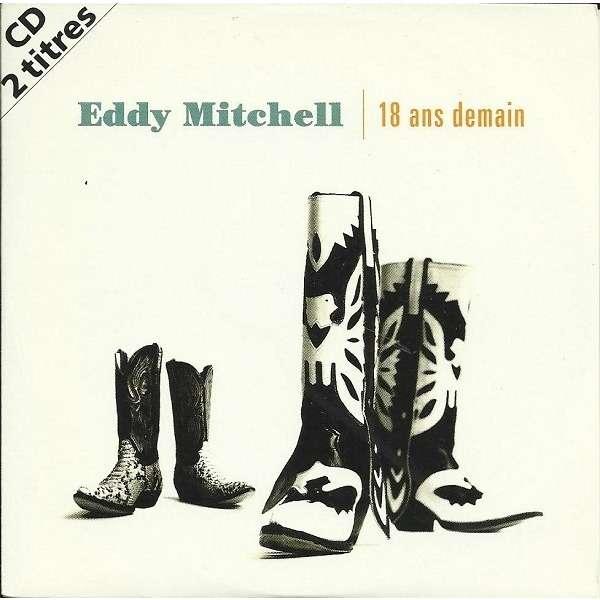 Eddy Mitchell 18 Ans Demain /Coeur Solitaire