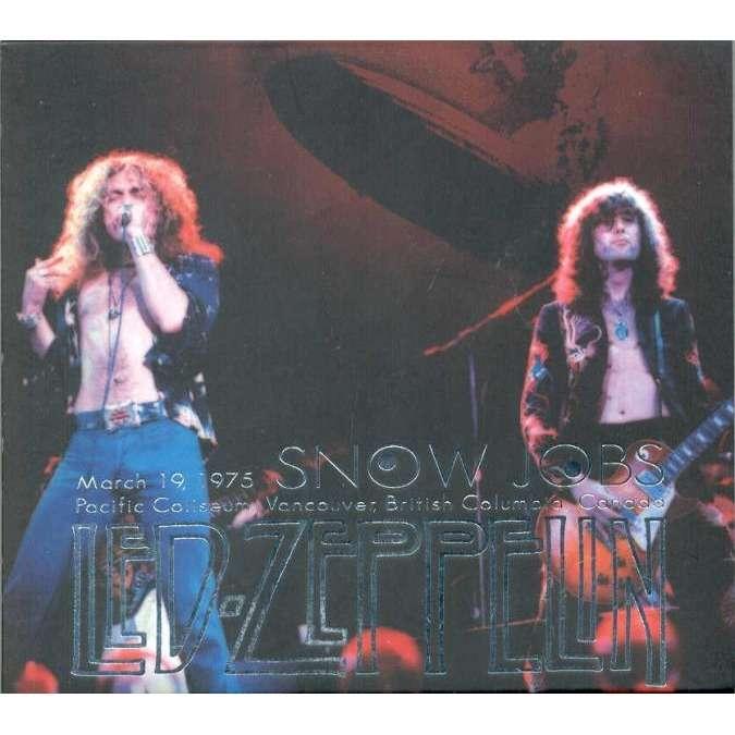 Led Zeppelin Snow Jobs (Pacific Coliseum Vancouver Canada 19 03 1975)