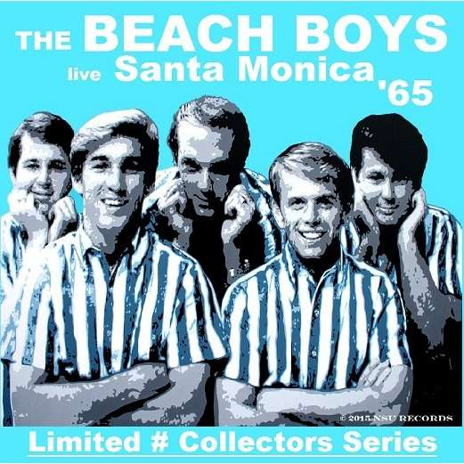 The Beach Boys Live Santa Monica 1965 Aug 15th Ltd Cd