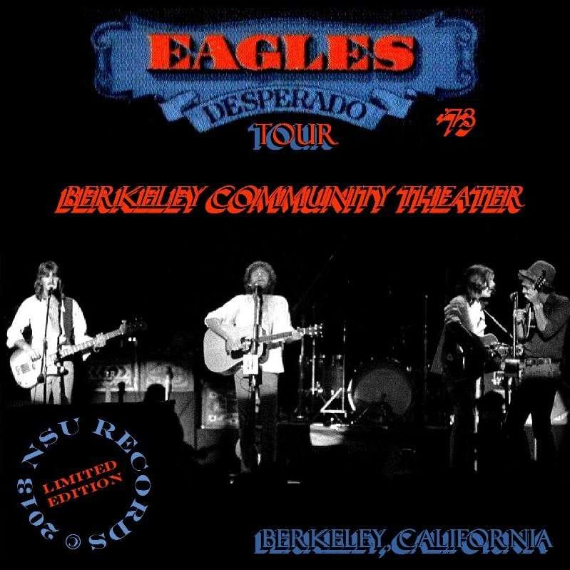 Live In Berkeley Ca 1973 June 16 Ltd Cd By The Eagles Cd
