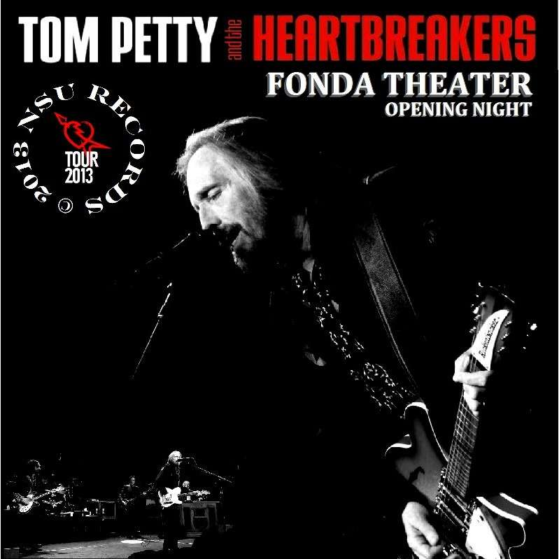 Live At The Fonda Theater 2013 6 3 2cd By Tom Petty Amp The