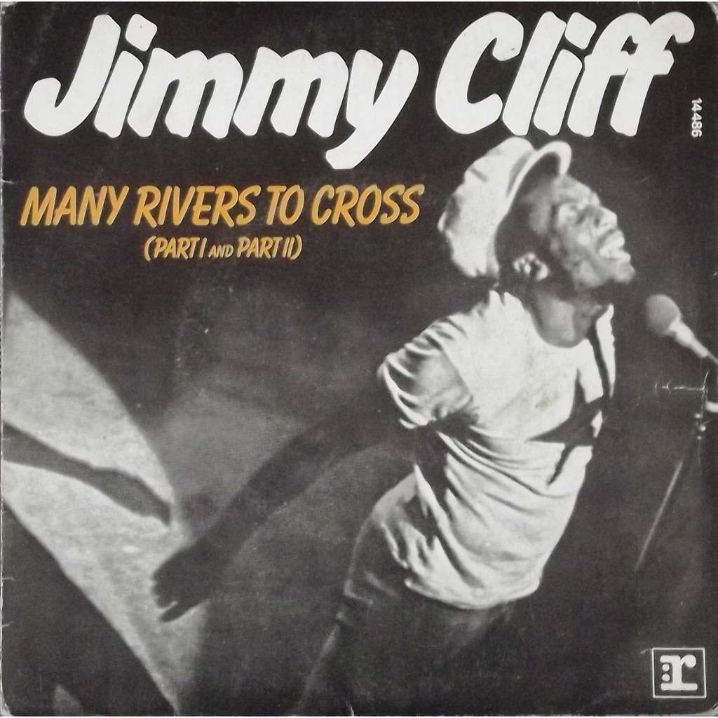 many rivers to cross One of jimmy cliff's most haunting songs, many rivers to cross was one of the most stunning moments found on the soundtrack to the harder they come.