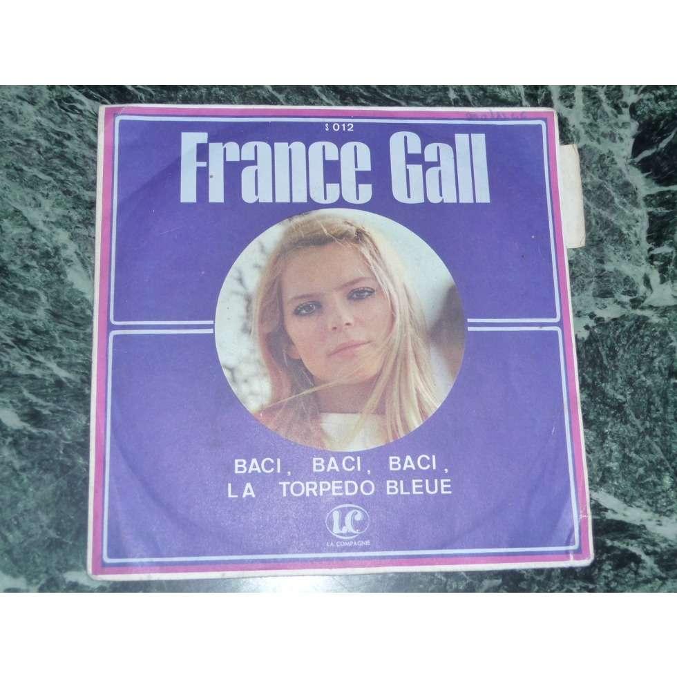 France Gall baci, baci, baci / la torpedo bleue (Languette)