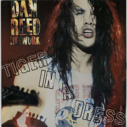Dan Reed Network Tiger In A Dress