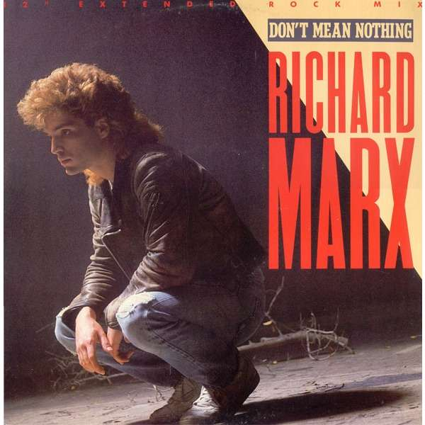 Richard Marx Don't Mean Nothing