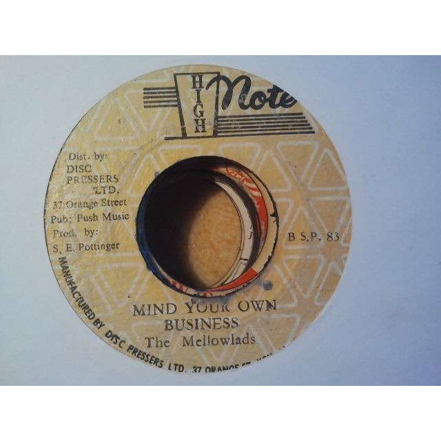 THE MELLOWLADS / THE REVOLUTIONERS MIND YOUR OWN BUSINESS / BUSINESS DUB ORIG.