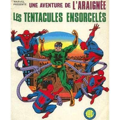 une aventure de l'araignée les tentacules ensorcelées