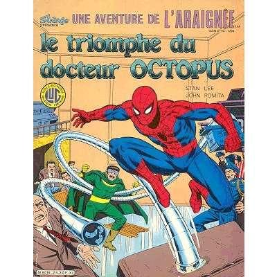 une aventure de l'araignée le triomphe du Docteur Octopus