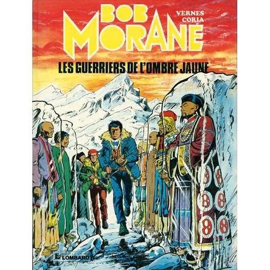 BOB MORANE 3 LE LOMBARD les guerriers de l'Ombre jaune