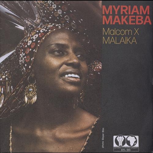 Myriam Makeba Malcom X