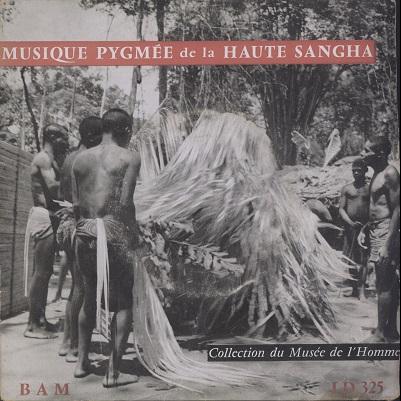 Musique Pygmée de la Haute Sanga 1946 Mission Ogoué-congo