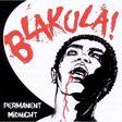 BLAKULA ! - Permanent midnight - CD