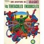 UNE AVENTURE DE L'ARAIGNÉE - les tentacules ensorcelées - Grand format souple