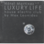 max leonidas - hotel martinez vol.3 luxury life house electro club - CD