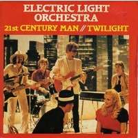 ELECTRIC LIGHT ORCHESTRA 21st century man / twilight