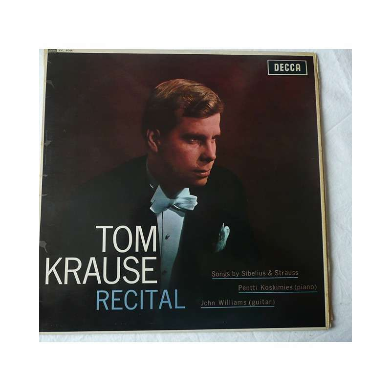 TOM Krause baritone, PENTTI Koskimies piano TOM KRAUSE RECITAL songs by sibelius & Strauss with john williams, guitar
