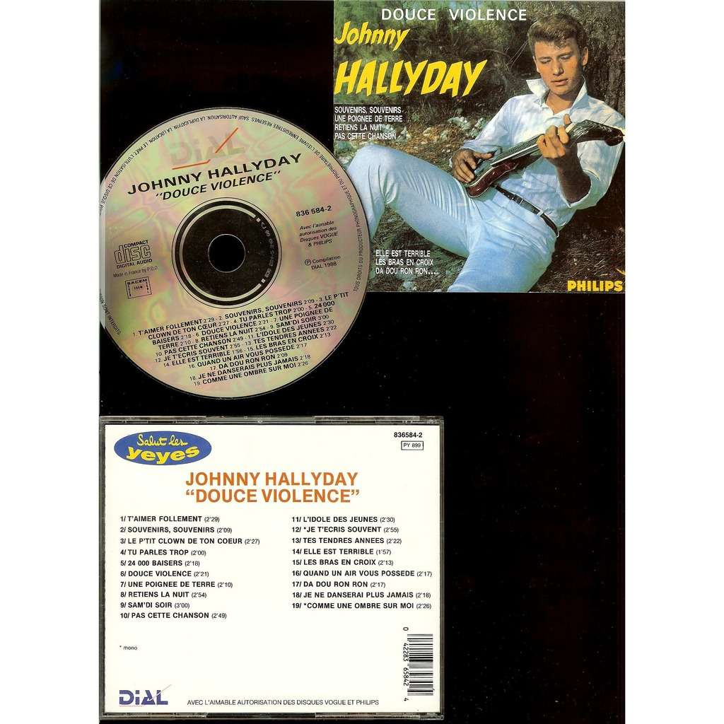 johnny hallyday CD DIAL [1988] - DOUCE VIOLENCE-19 titres dont 5 ( époque VOGUE)