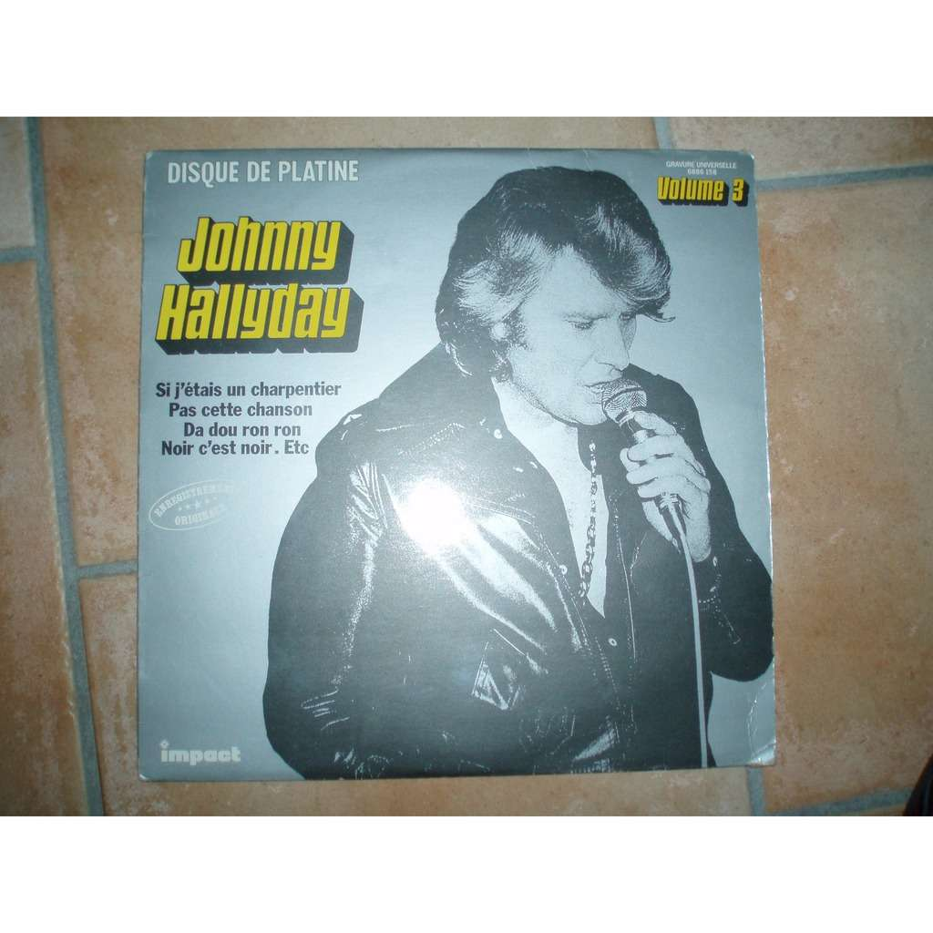 johnny hallyday Disque de platine Volume 3