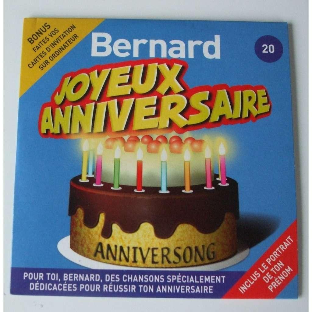 Joyeux Anniversaire Bernard By Joyeux Anniversaire Bernard Cds With