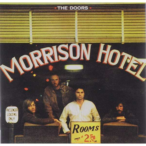 Doors Morrison Hotel, 40th Anniversary
