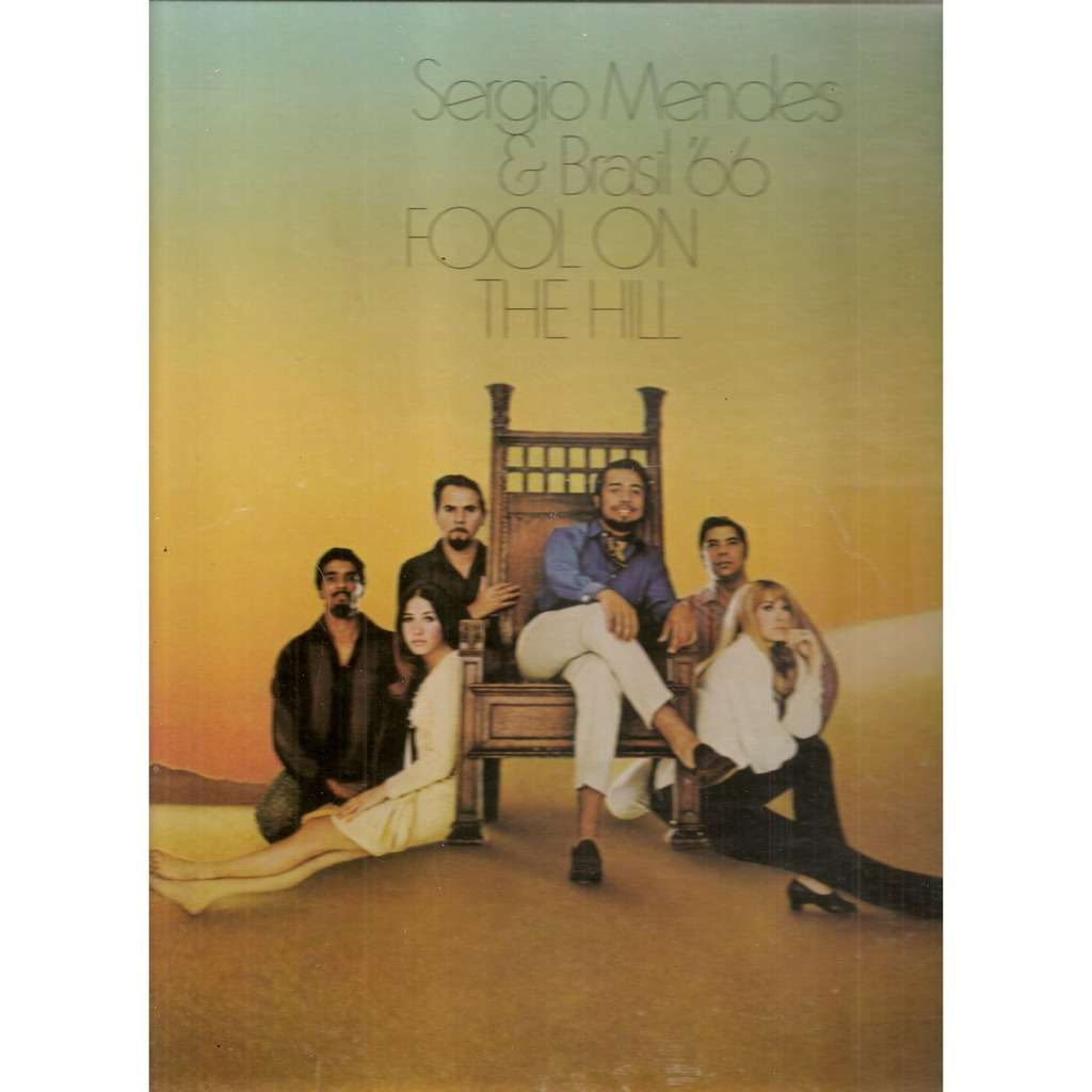 Sergio Mendes & Brasil '66* Fool On The Hill
