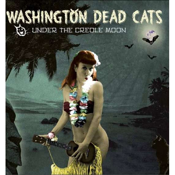 BE FAST : Washington Dead Cats Under Creole Moon - CD
