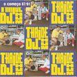 THAIDE & DJ HUM - O Começo 87 / 91 - CD