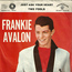 FRANKIE AVALON  - Just Ask Your Heart - 7inch (SP)