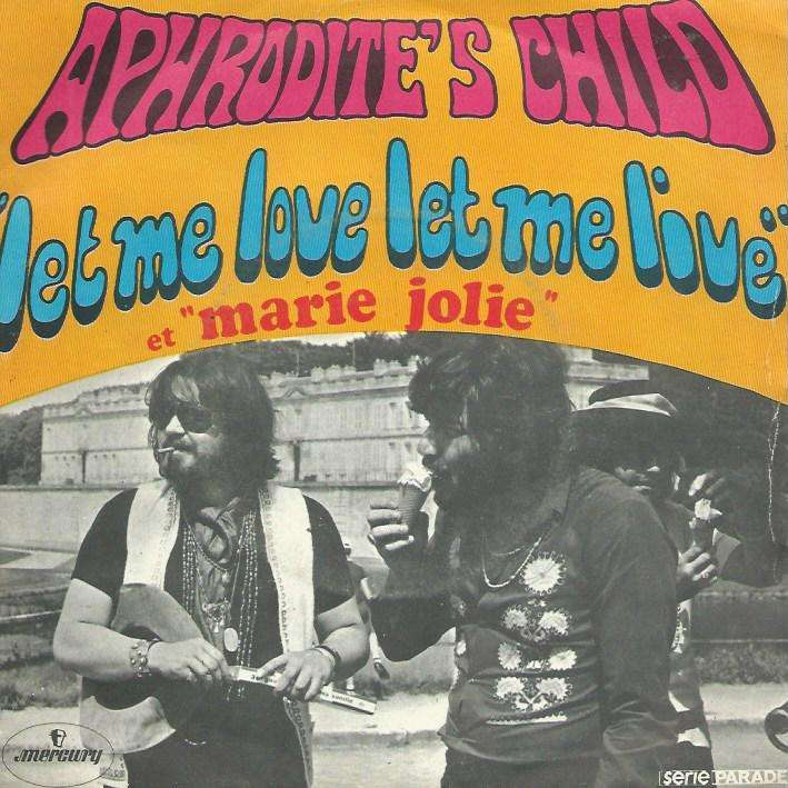 Let me love let me live / marie jolie by Aphrodite'S Child, SP ...