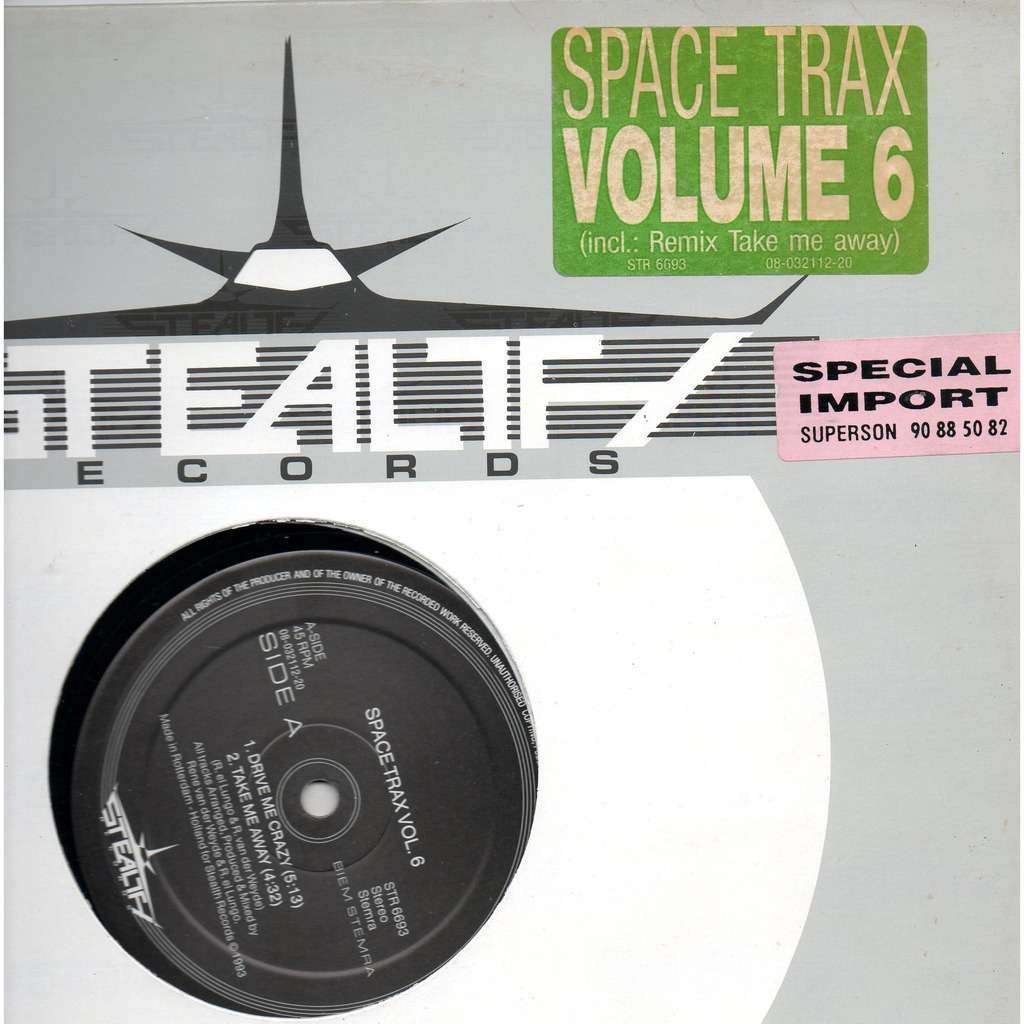 Space Trax Volume 6 [ Drive Me Crazy / Take Me Away /Shine Your Lights /  Jolice ]