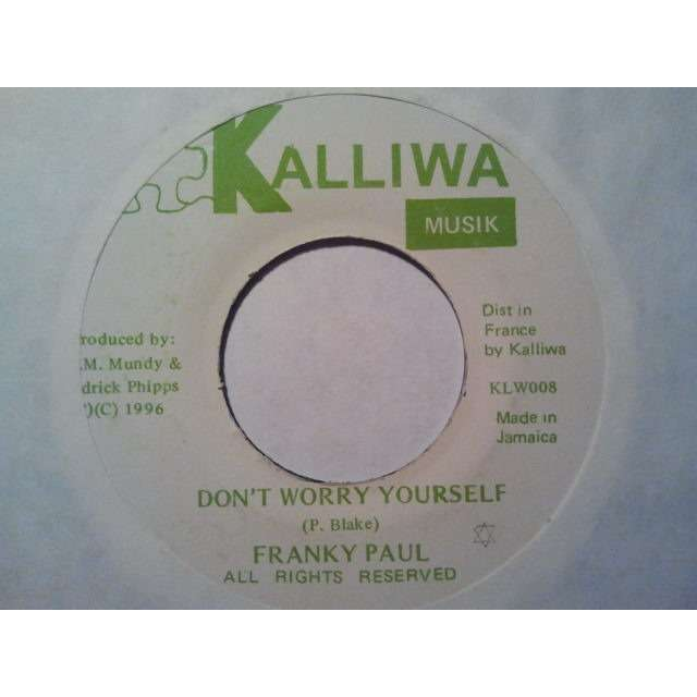 FRANKY PAUL DON'T WORRY YOURSELF / VERSION