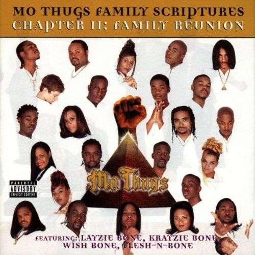 Mo Thugs Chapter II : Family Reunion