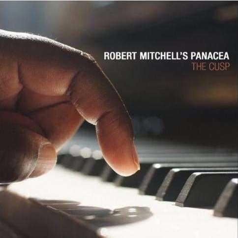Robert Mitchell's Panacea The Cusp