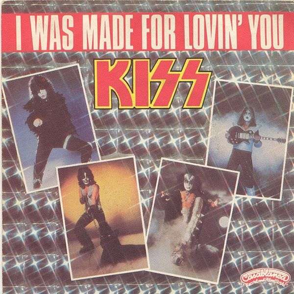 I Was Made For Lovin You De Kiss 45t Chez Soul13