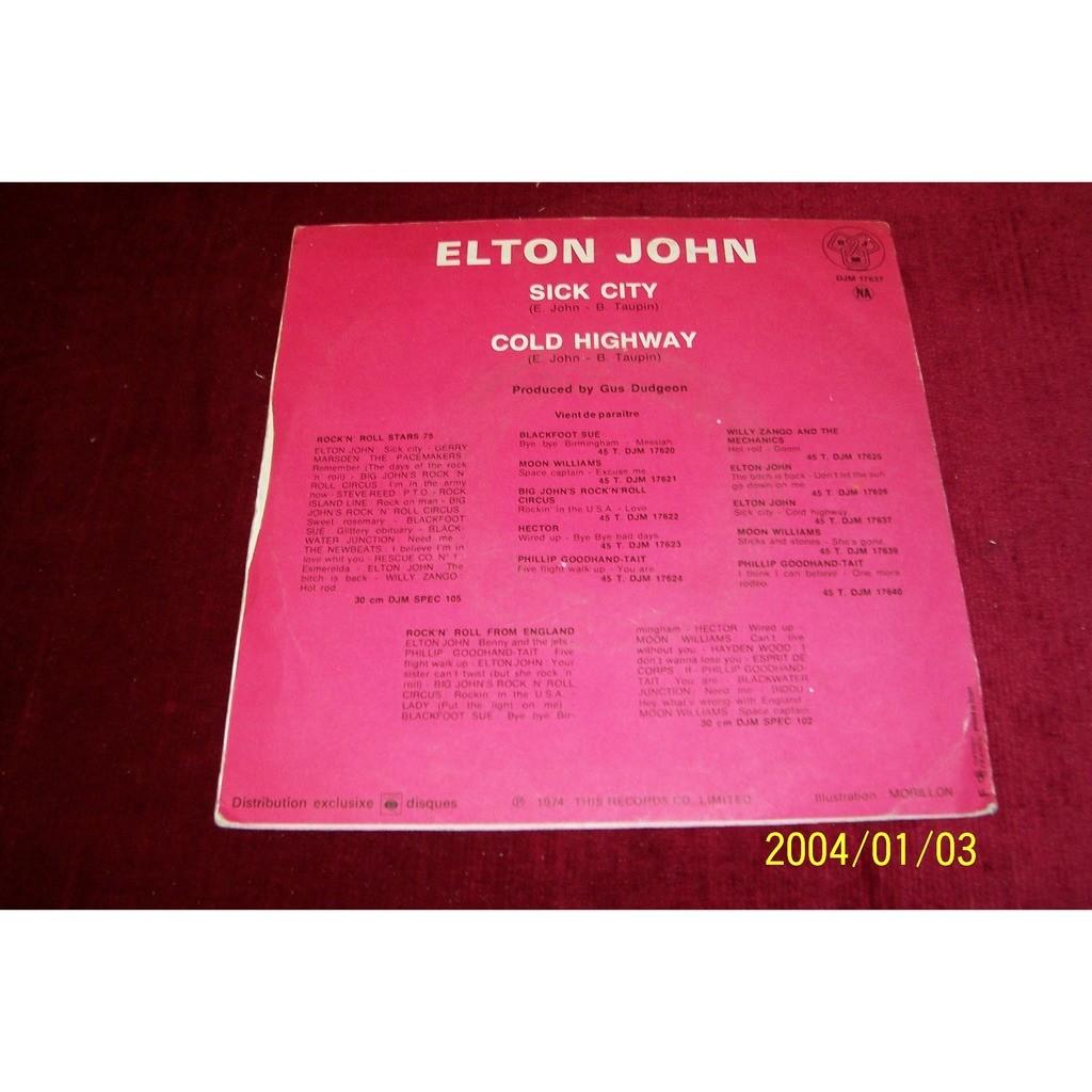 ELTON JOHN COLD HIGHWAY / Sick City