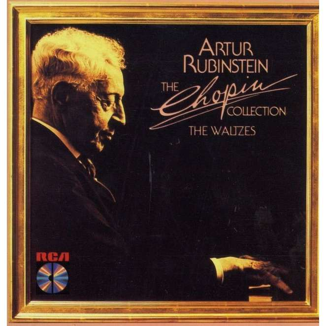 The Chopin Collection The Waltzes By Artur Rubinstein