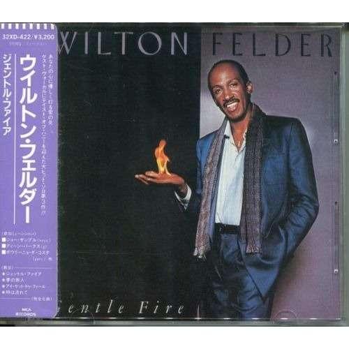 Wilton Felder Gentle Fire