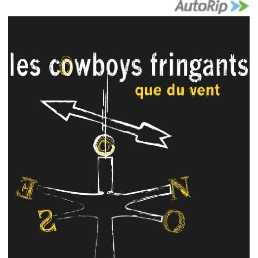 cowboys fringants que du vent