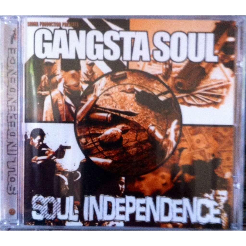 Gangsta Soul Soul Independence