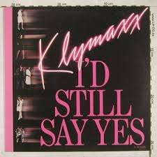 Klymaxx I'd Still Say Yes+long distance love affair