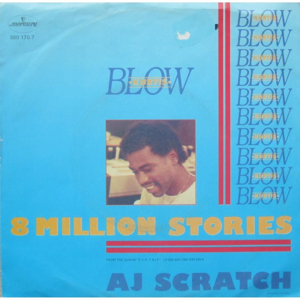 kurtis blow 8 million stories / aj scratch