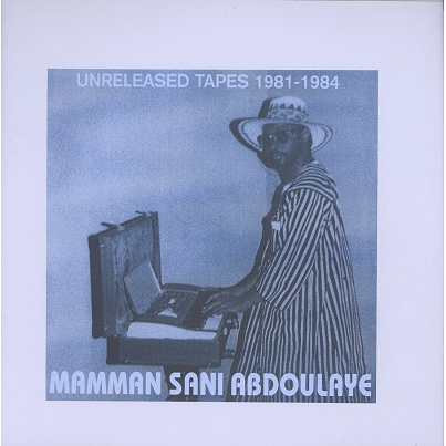 Mamman Sani Abdoulaye unreleased tapes 1981-84