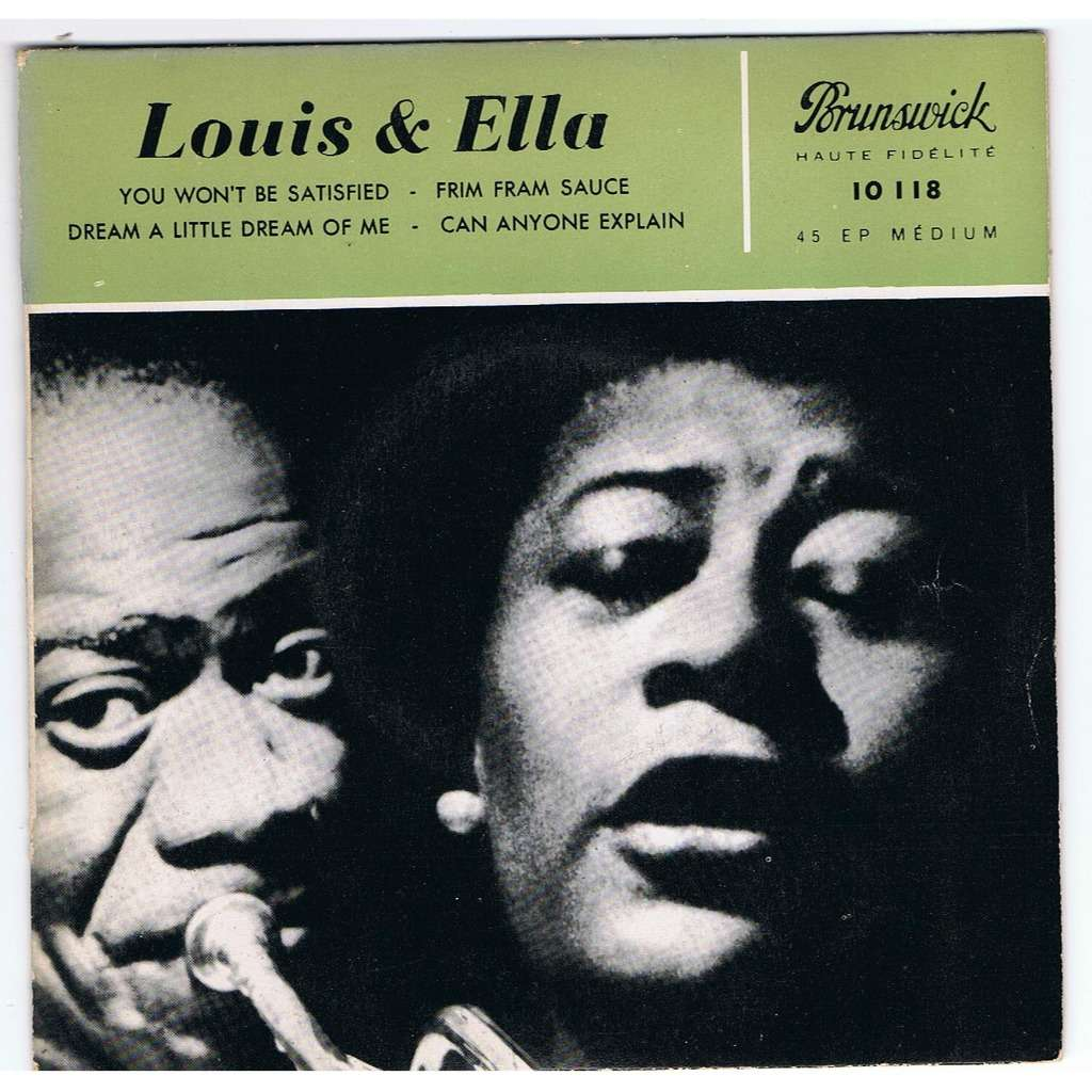 Louis Armstrong - Ella Fitzgerald - Can Anyone Explain? / Dream A Little Dream Of Me